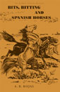 Bits, Bitting and Spanish Horses book cover